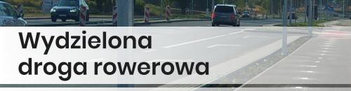droga rowerowa - wydzielona droga rowerowa